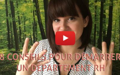 8 conseils pour démarrer un département de ressources humaines