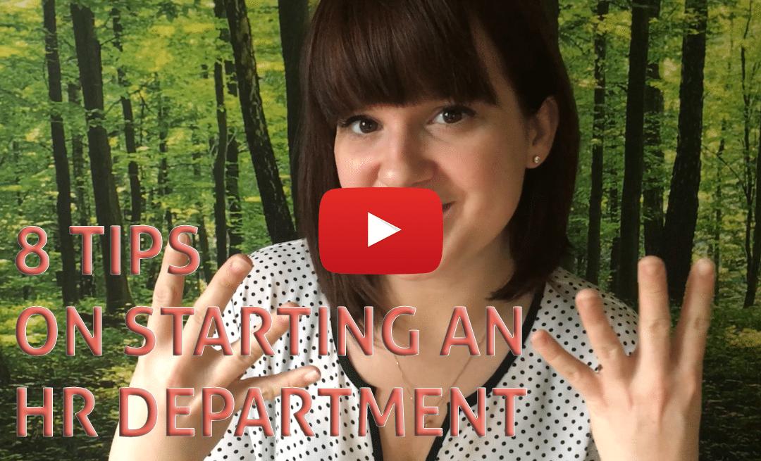 8 Basic Tips on Starting an HR Department